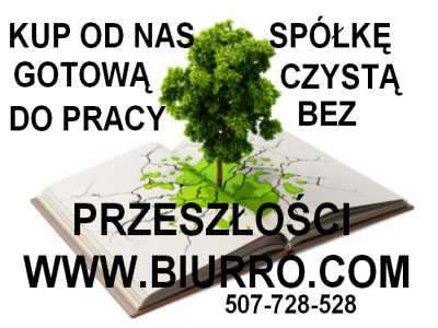 Wybierz Czystą Spółkę - Gotowa Spółka Tel. 507-728-528